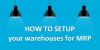 How_to_setup_your_warehouses