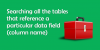 Searching-all-the-tables-that-reference-a-particular-data-field-column-name